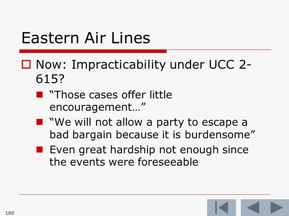 Eastern Air Lines Now: Impracticability under UCC 2- 615.