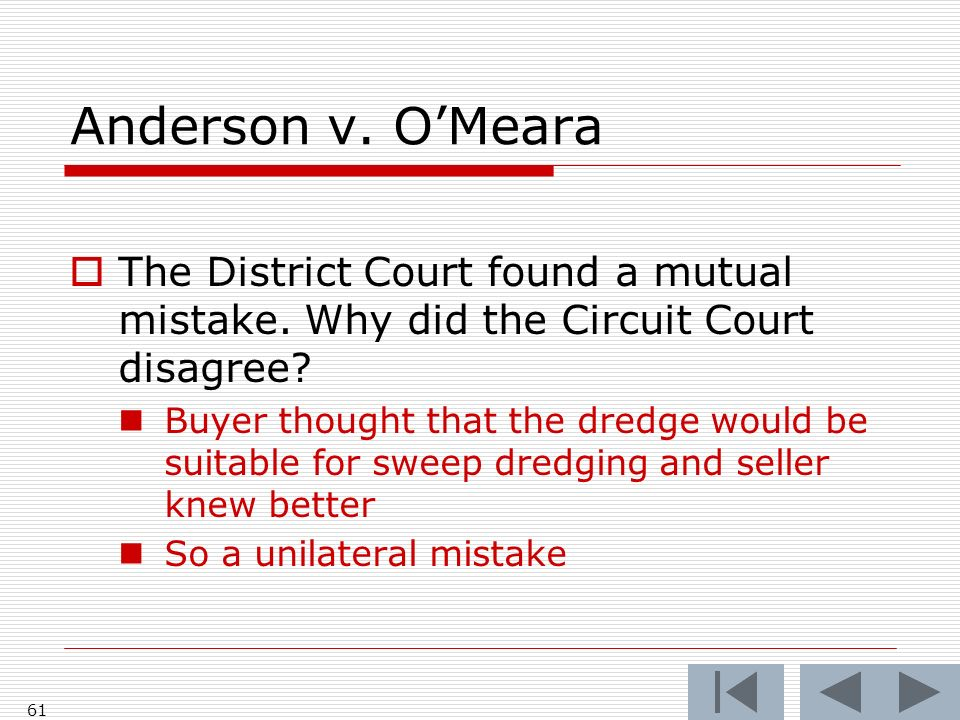 Anderson v. OMeara 61 The District Court found a mutual mistake.