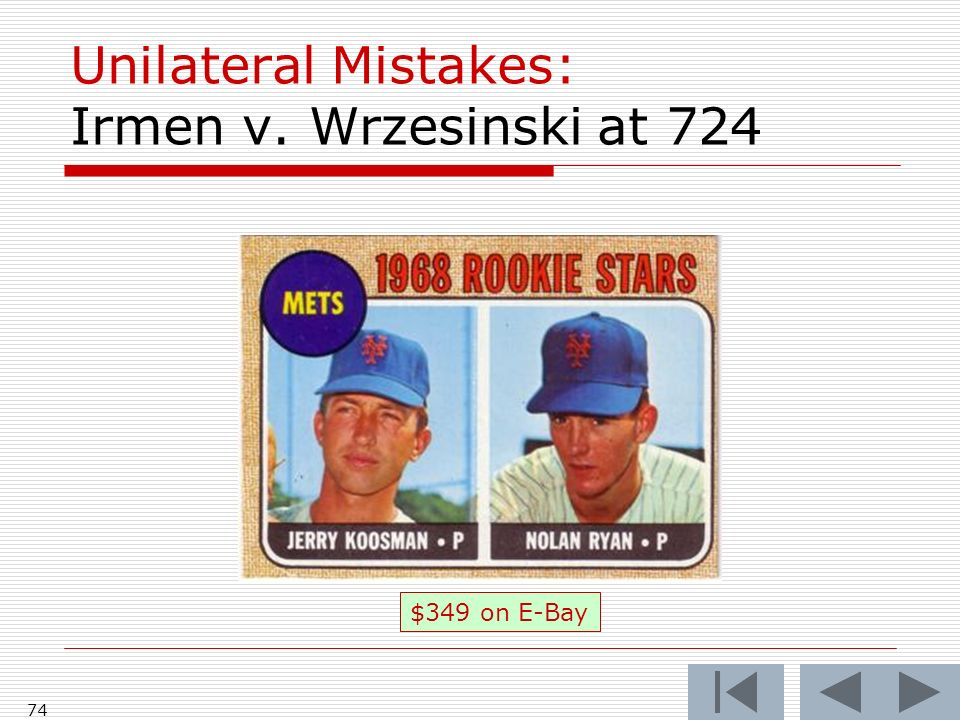 Unilateral Mistakes: Irmen v. Wrzesinski at 724 74 $349 on E-Bay