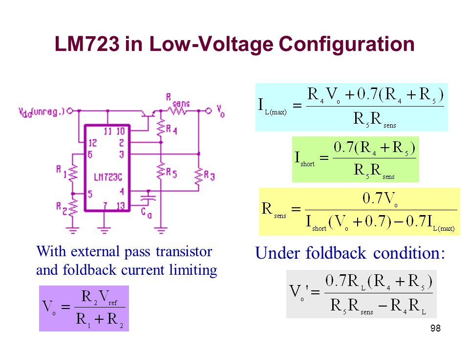 98 LM723 in Low-Voltage Configuration With external pass transistor and foldback current limiting Under foldback condition: