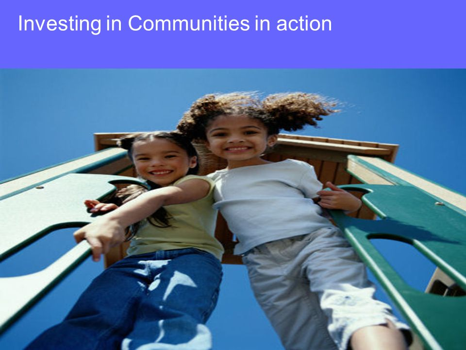 Investing in Communities in action