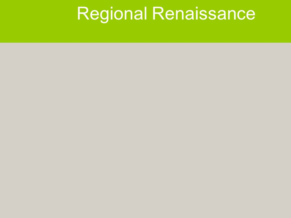 Regional Renaissance
