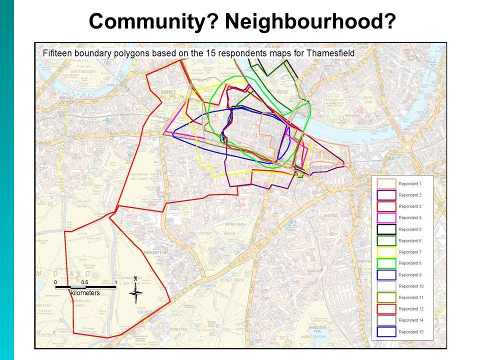 Community? Neighbourhood?