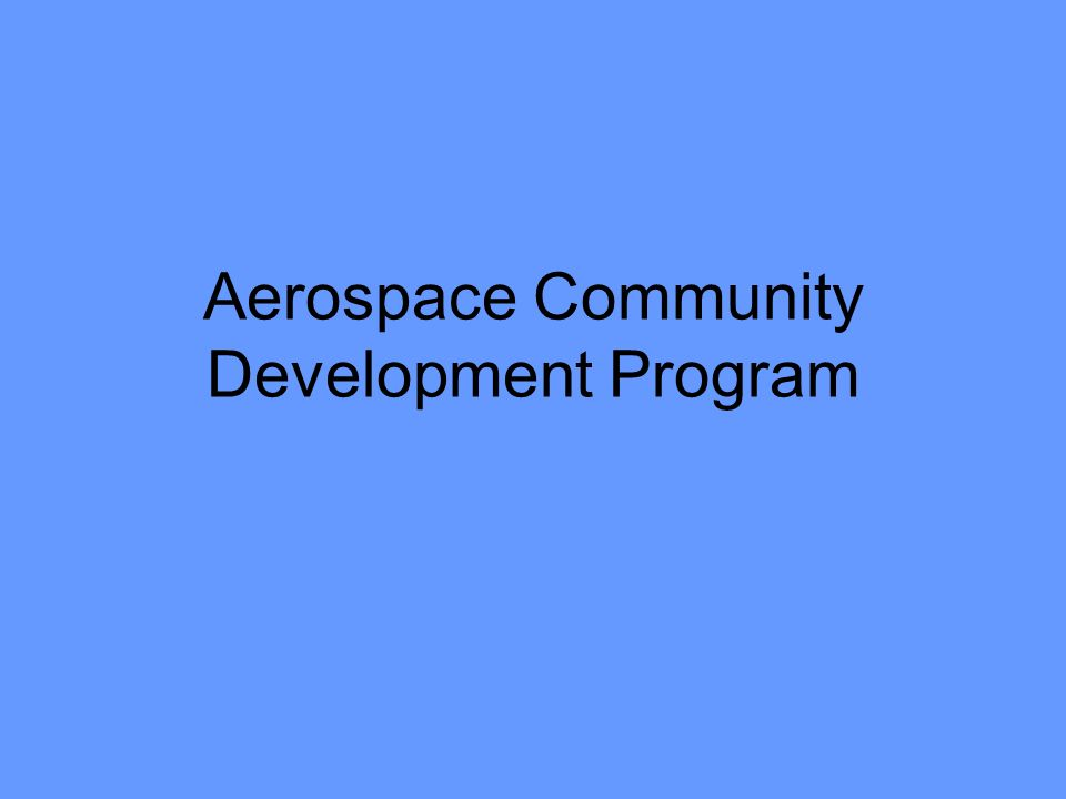 Aerospace Community Development Program