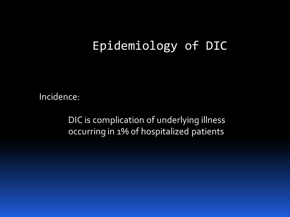 DIC is a disorder of diffuse activation of the clotting cascade that results in depletion of clotting factors in the blood. http://health-pictures.com