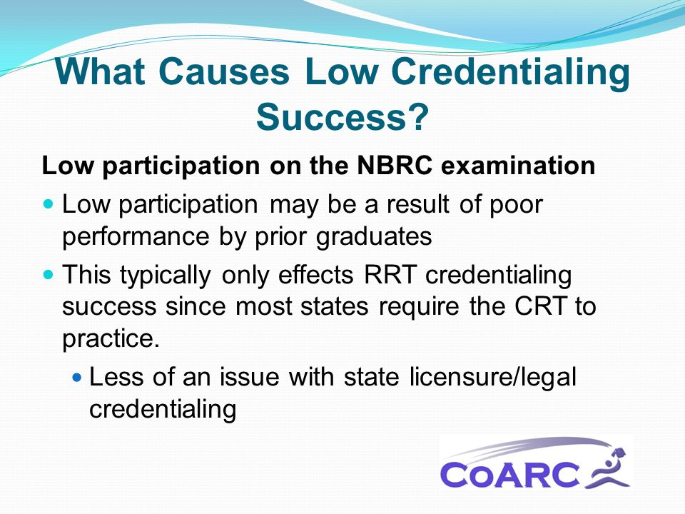 What Causes Low Credentialing Success.