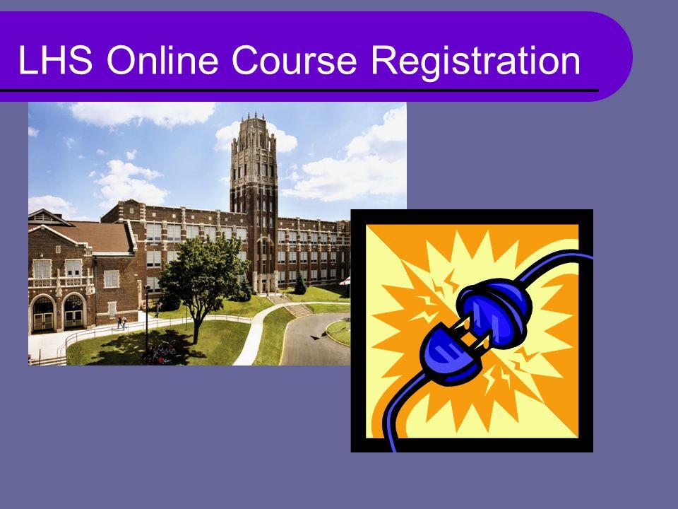 LHS Online Course Registration