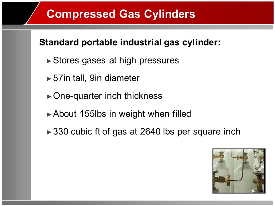 Four Types of Compressed Gases Substance types in gas cylinders: Gas at standard temperature, increased pressure Liquefies at standard temperature, increased pressure Dissolved in a solvent Liquefies at reduced temperature, increased pressure