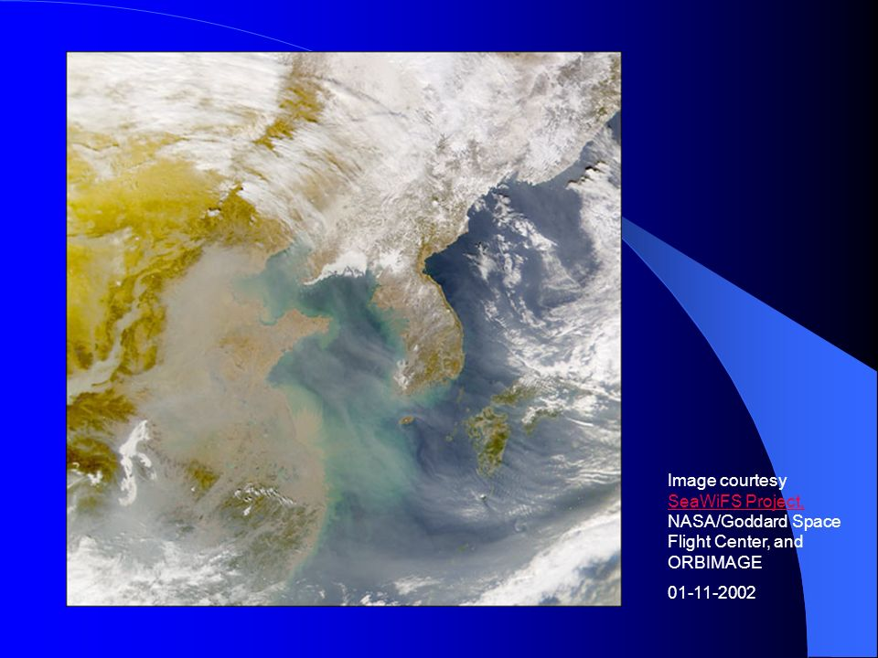 Image courtesy SeaWiFS Project, NASA/Goddard Space Flight Center, and ORBIMAGE SeaWiFS Project, 01-11-2002