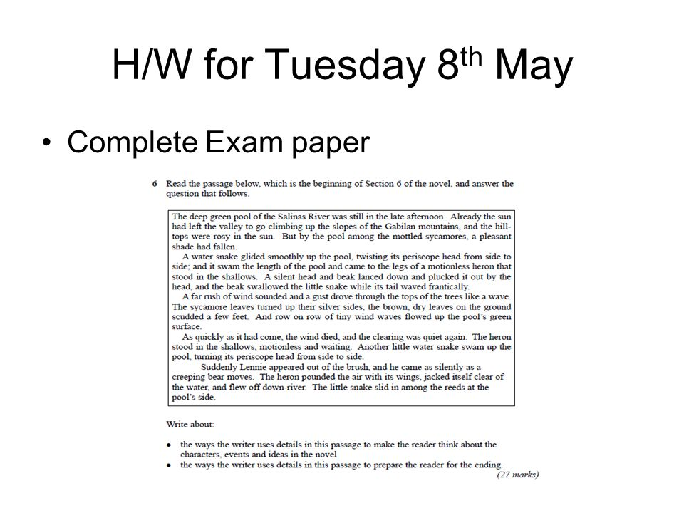 H/W for Tuesday 8 th May Complete Exam paper