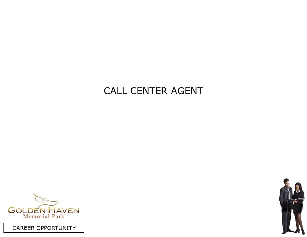 CALL CENTER AGENT CAREER OPPORTUNITY
