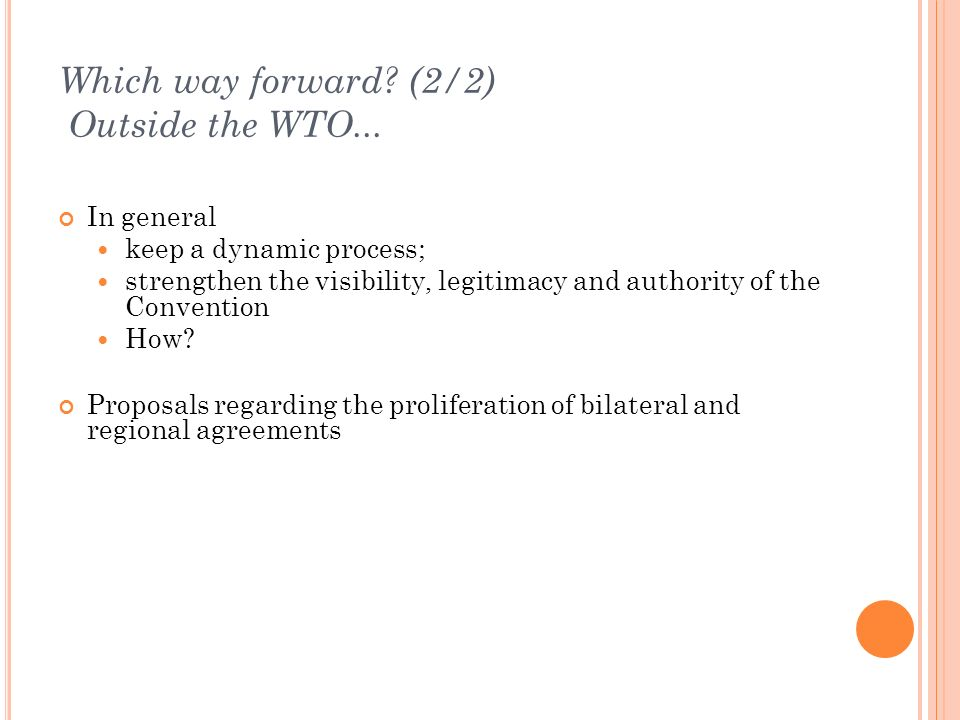 Which way forward.(2/2) Outside the WTO...