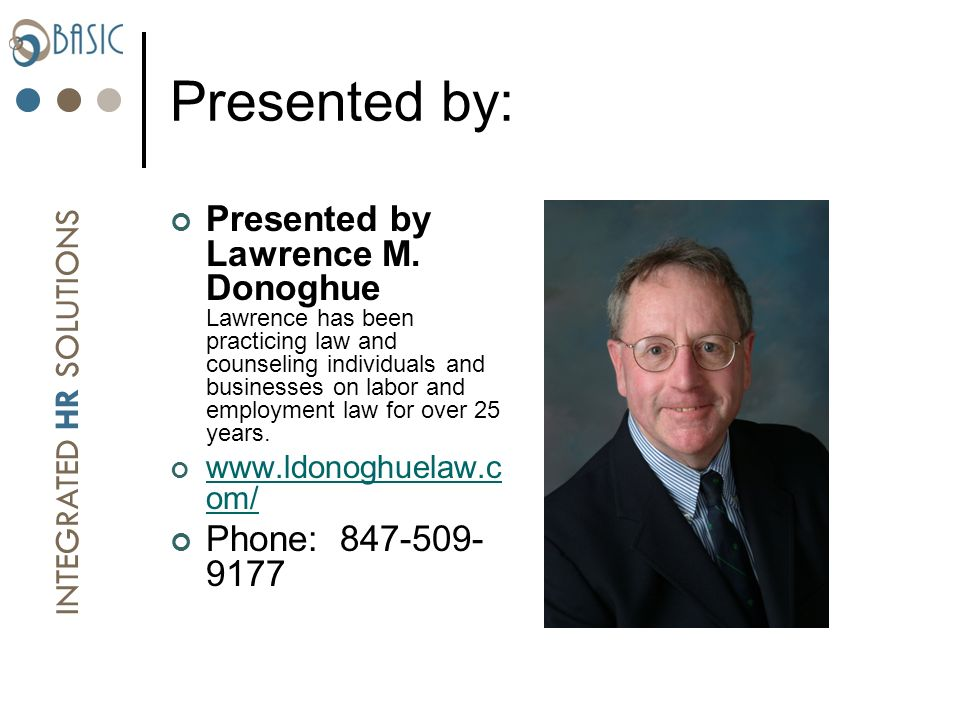 INTEGRATED HR SOLUTIONS Presented by Lawrence M.