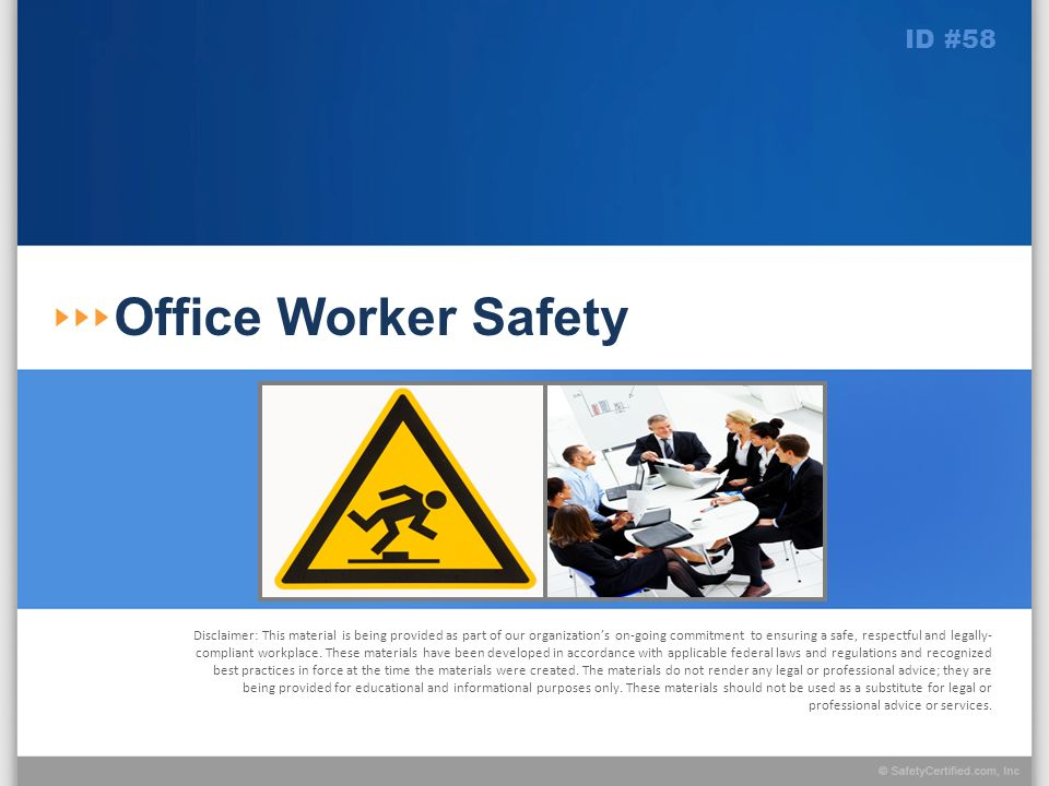 Learning Objectives At the conclusion of this presentation, you will: Be familiar with the leading causes of accidents in the office environment Be prepared to implement safe work practices that will reduce the risk of injury