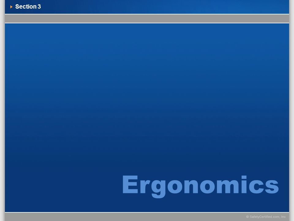 Section 3 Ergonomics