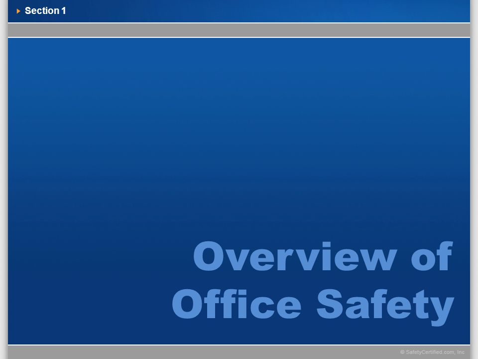 Section 1 Overview of Office Safety