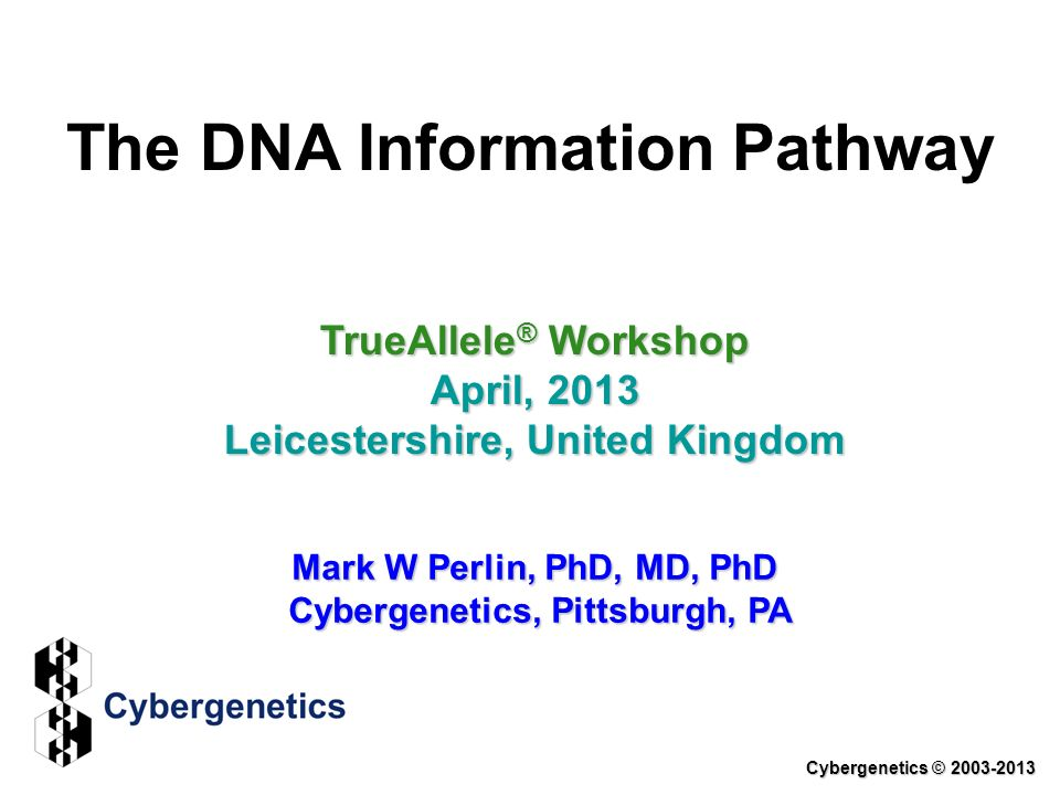 Validation Studies Perlin MW, Sinelnikov A.An information gap in DNA evidence interpretation.