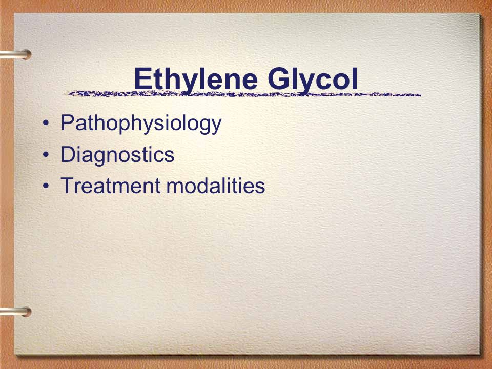 Ethylene Glycol Pathophysiology Diagnostics Treatment modalities