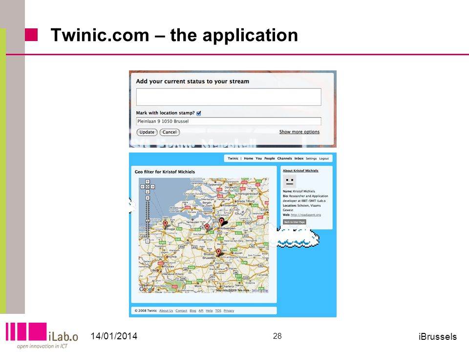 Twinic.com – the application 14/01/2014 28 iBrussels