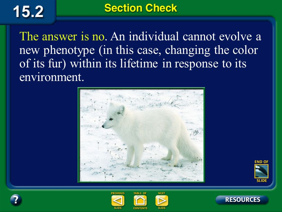 Section 2 Check The fur of an Arctic fox turns white in the winter.
