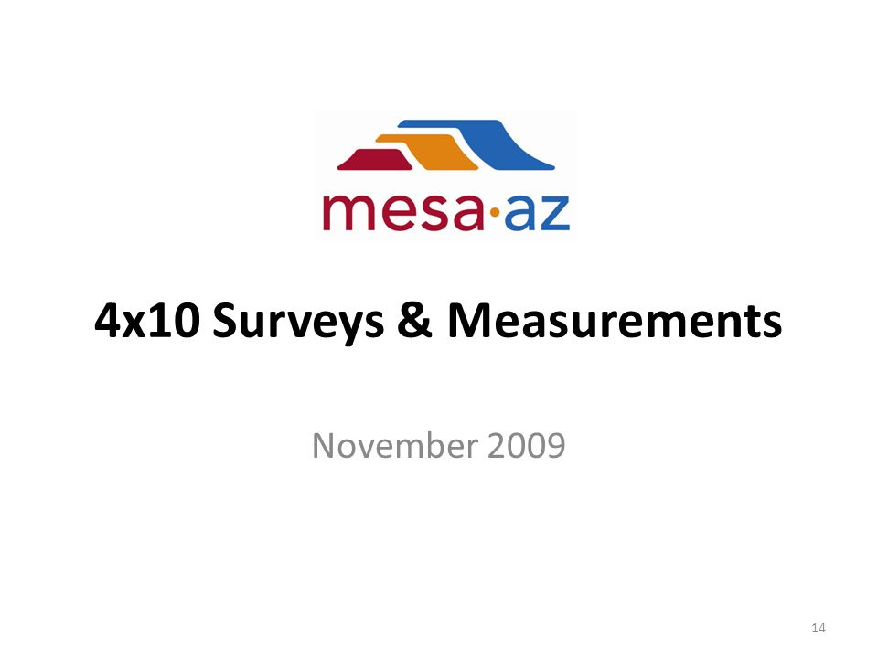 4x10 Surveys & Measurements November 2009 14