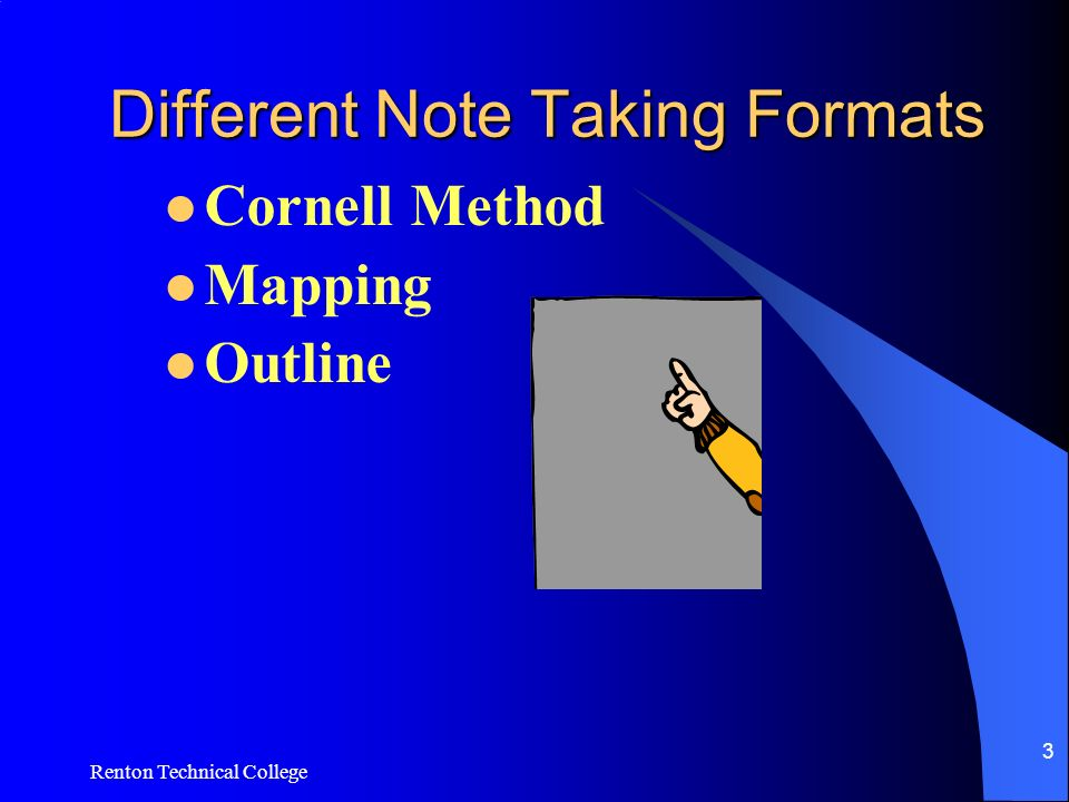Renton Technical College 3 Different Note Taking Formats Cornell Method Mapping Outline
