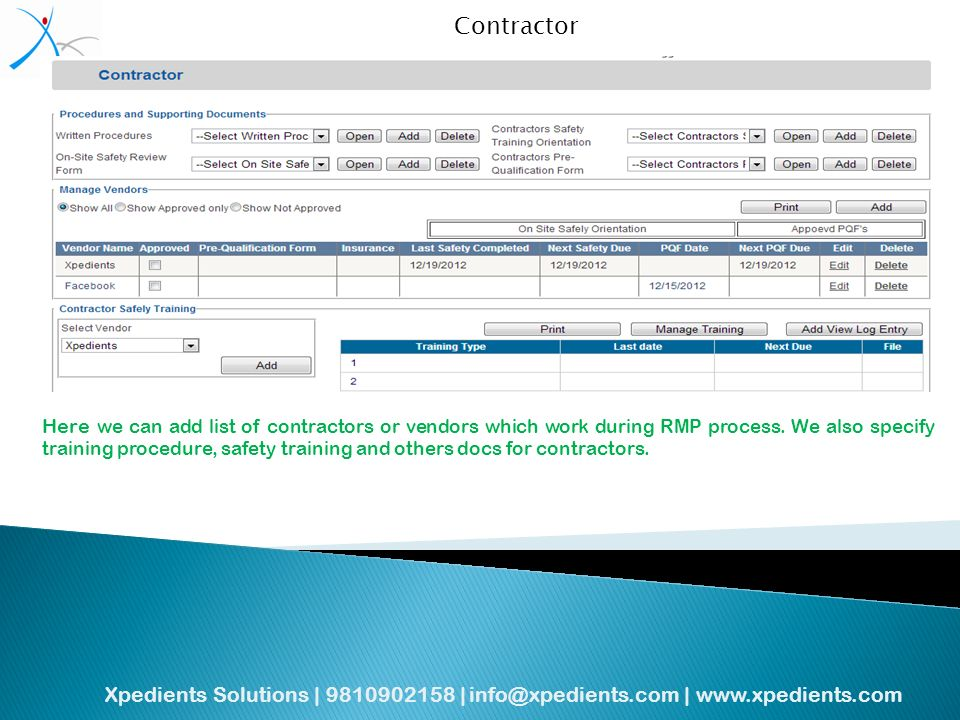 Xpedients Solutions | | |   Contractor Here we can add list of contractors or vendors which work during RMP process.