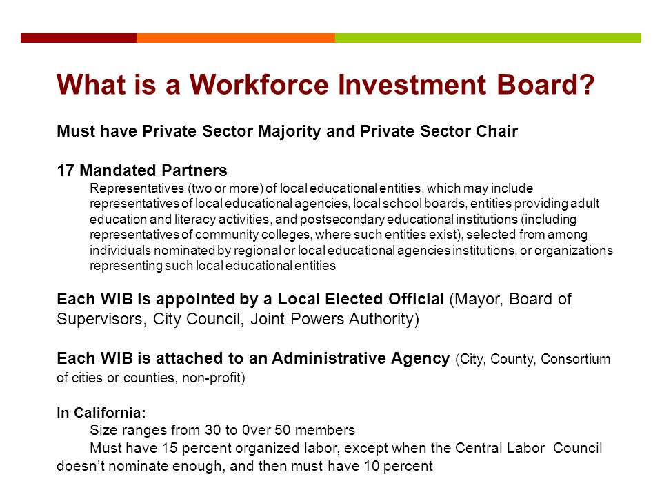 What is a Workforce Investment Board.