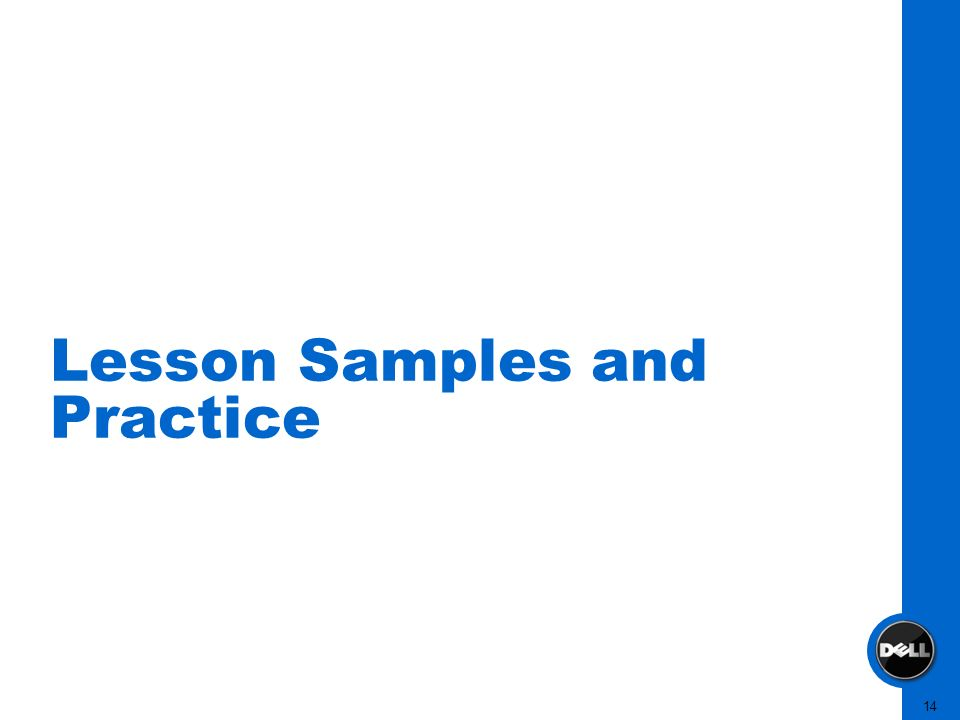 14 Lesson Samples and Practice