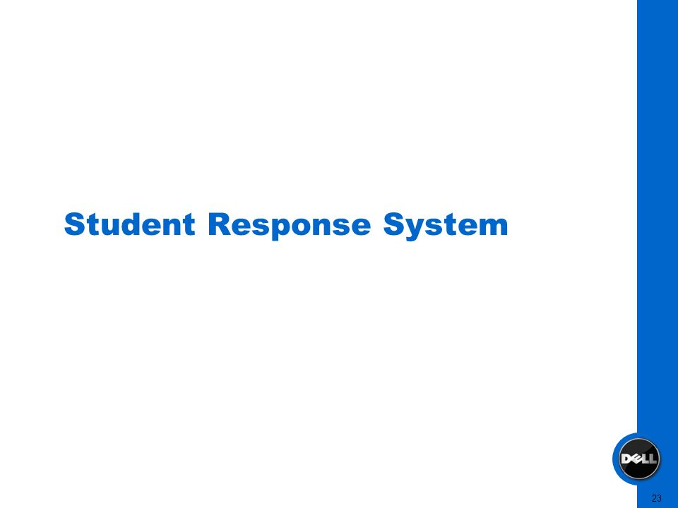 23 Student Response System