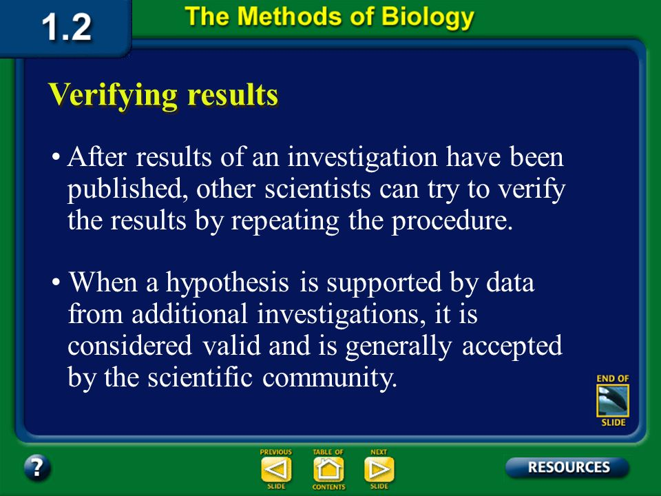 Section 1.2 Summary – pages 11-18 After careful review of the results, the scientist must come to a conclusion: Thinking about what happened Was the h