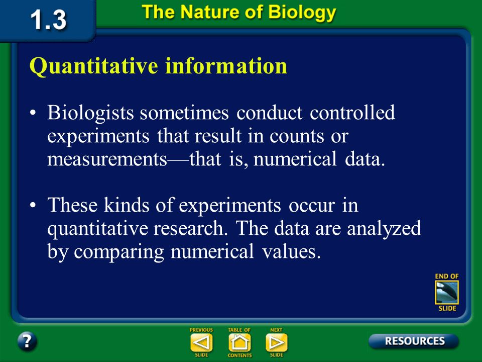 Section 1.3 Summary – pages 19-23 Scientific information can usually be classified into one of two main types, quantitative or qualitative. Kinds of I