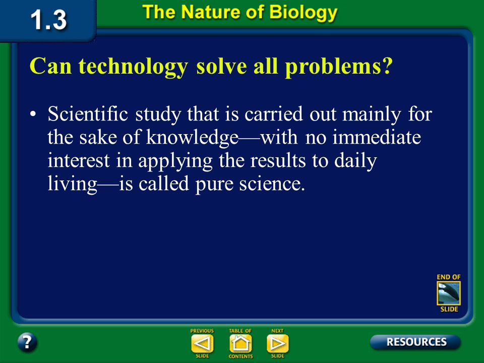 Section 1.3 Summary – pages 19-23 Some questions are simply not in the realm of science. Can science answer all questions? Such questions may involve