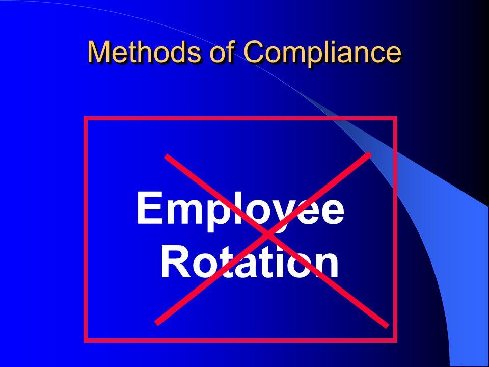 Methods of Compliance Employee Rotation