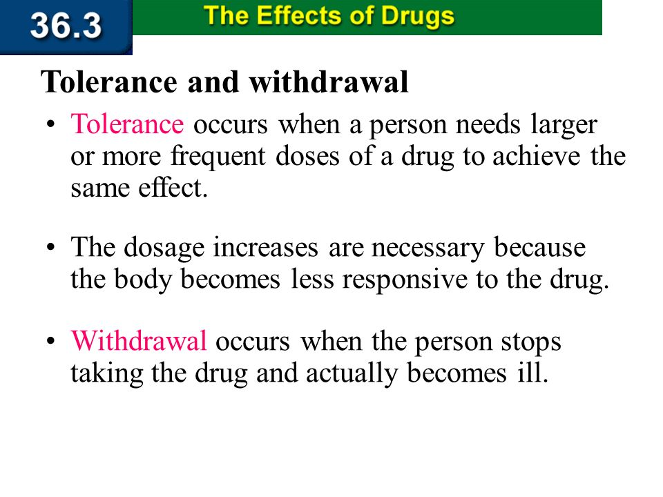 Section 36.3 Summary – pages 956 - 963 Addiction to drugs When a person believes he or she needs a drug in order to feel good or function normally, th