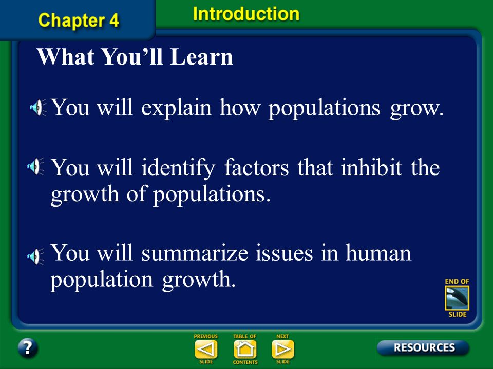 Chapter Contents – page vii Chapter 4 Population BiologyPopulation Biology 4.1: Population DynamicsPopulation Dynamics 4.1: Section CheckSection Check