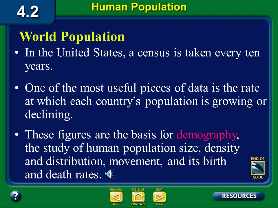 4.2 Section objectives– page 100 Identify how the birthrate and death rate affect the rate at which a population changes. Section Objectives: Compare