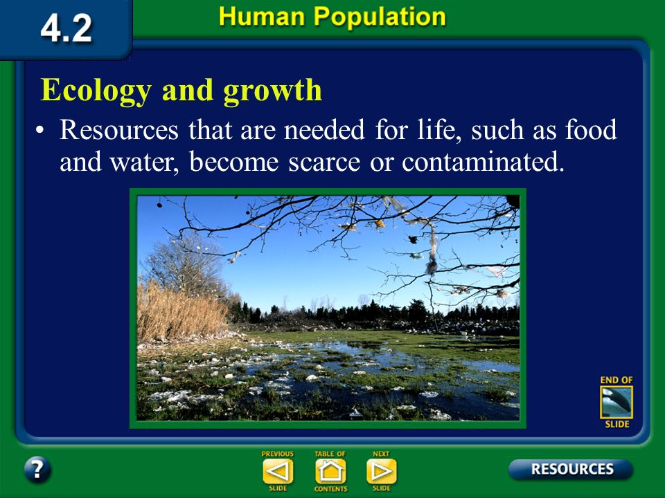 Section 4.2 Summary – page 100-103 The needs of populations differ greatly throughout the world. Sometimes, a population grows more rapidly than the a