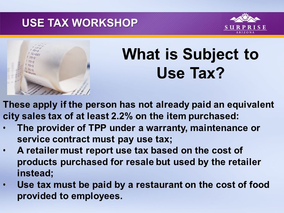 The provider of TPP under a warranty, maintenance or service contract must pay use tax; A retailer must report use tax based on the cost of products p