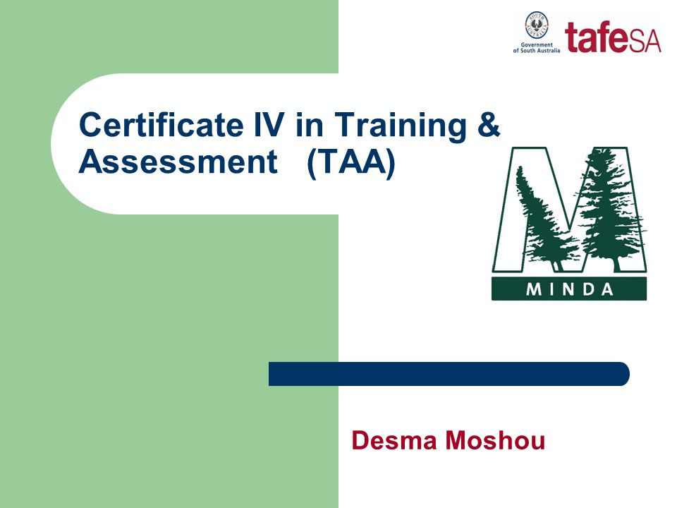 Certificate IV in Training & Assessment (TAA) Desma Moshou