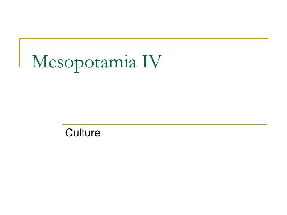 Mesopotamia IV Culture