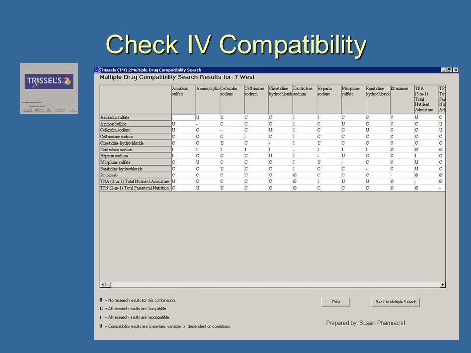 17 Check IV Compatibility