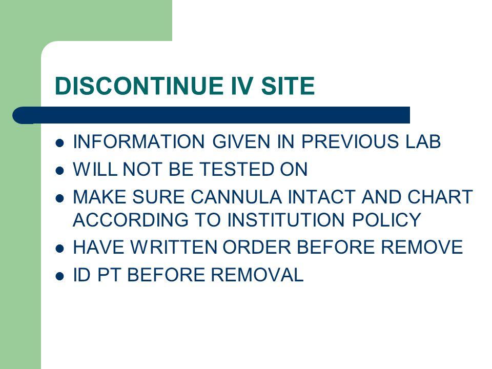 Discontinuing IV site