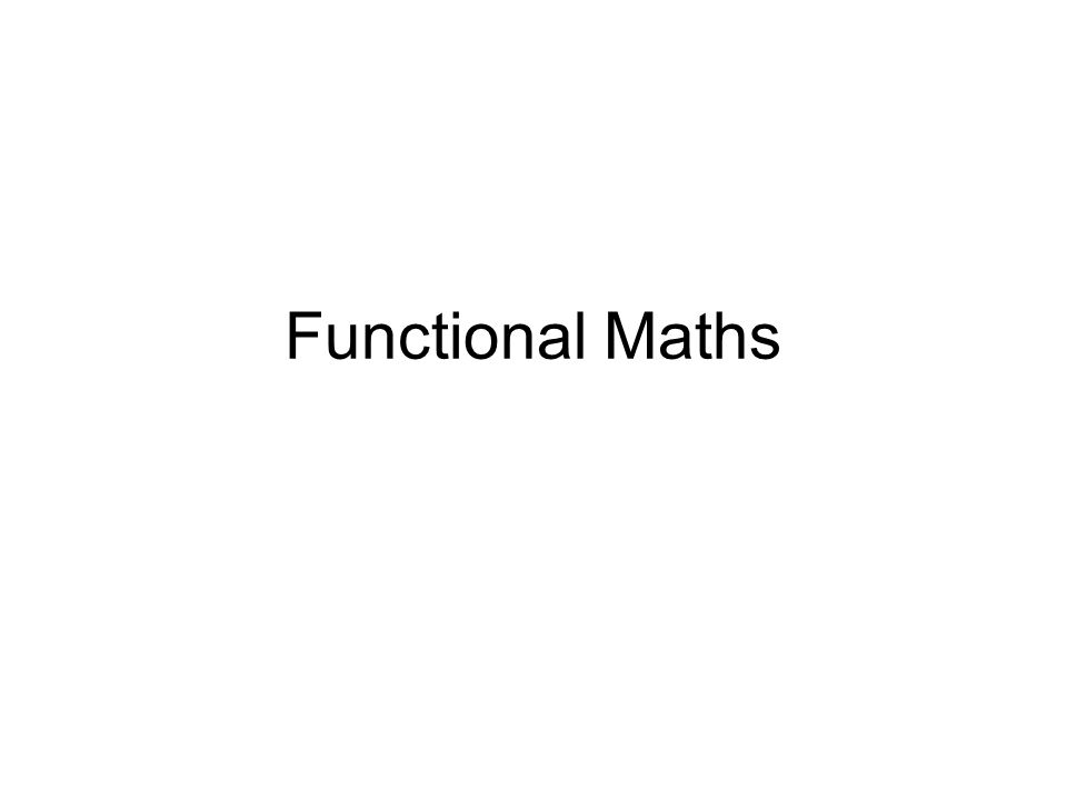 Functional Maths