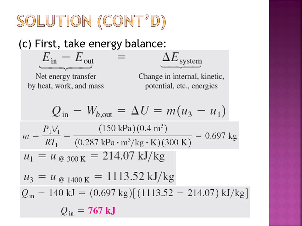 (c) First, take energy balance: