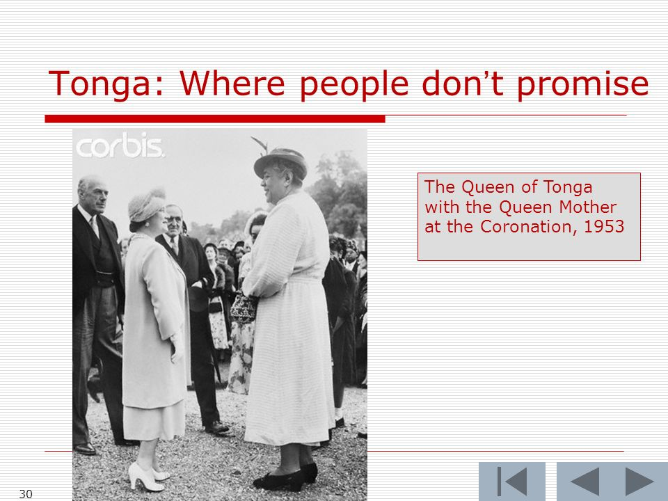 Tonga: Where people dont promise 30 The Queen of Tonga with the Queen Mother at the Coronation, 1953