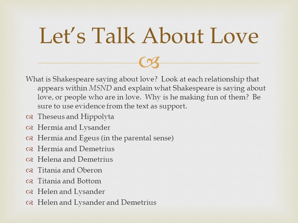 What is Shakespeare saying about love.
