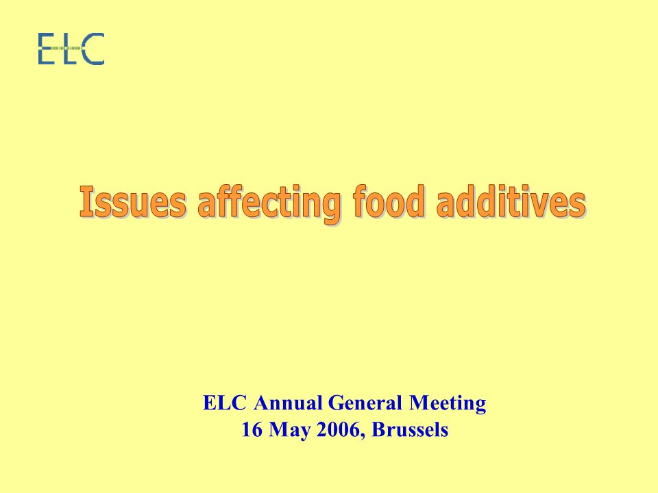 The FIA package Purity criteria – draft amendments Re-evaluation of food additives Amendment to Directives 95/2 and 94/35 REACH New Regulation on organic products GM legislation Food additives used in feed CCFAC 2006