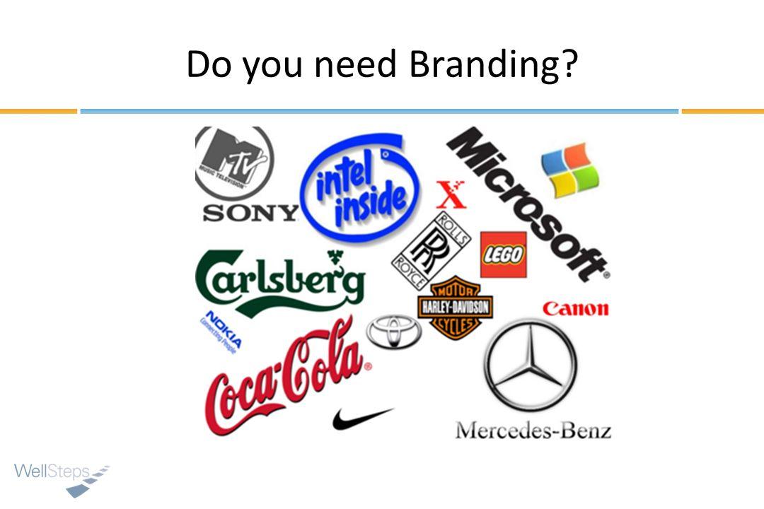 Do you need Branding?