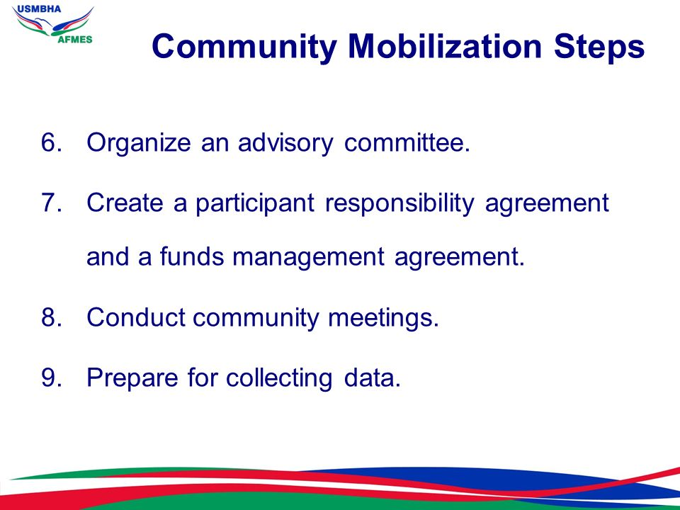 Step 1 Define the Community The community mobilization process starts by defining a community.